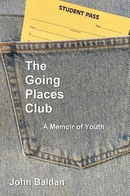 The Going Places Club by John Baldan