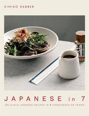 Japanese in 7 by Kimiko Barber