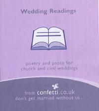 Wedding Readings: Poetry and Prose for Church and Civil Weddings by Confetti image