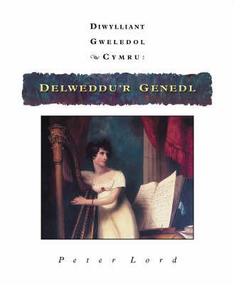 Diwylliant Gweledol Cymru: Delweddu'r Genedl by Peter Lord image