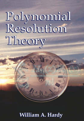 Polynomial Resolution Theory by William A. Hardy image