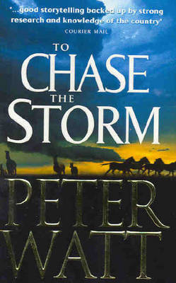 To Chase the Storm by Peter Watt