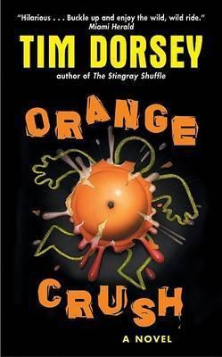 Orange Crush by Tim Dorsey