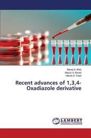 Recent Advances of 1,3,4-Oxadiazole Derivative by Bhoi Manoj N