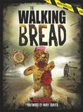 The Walking Bread by Rick Grains