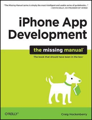 iPhone App Development: The Missing Manual by Craig Hockenberry image