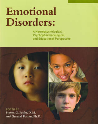Emotional Disorders: A Neuropsychological Psychopharmalogical and Educational Perspective image