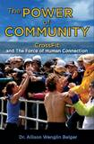 The Power of Community by Allison Wenglin Belger