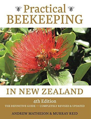 Practical Beekeeping in New Zealand by Andrew Matheson