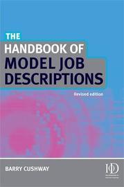 The Handbook of Model Job Descriptions by Barry Cushway image