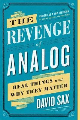 The Revenge of Analog by David Sax image