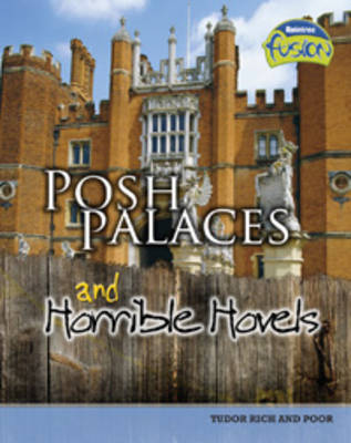 Posh Palaces and Horrible Hovels by Andrew Solway image