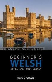 Beginner's Welsh with Online Audio by Heini Gruffudd