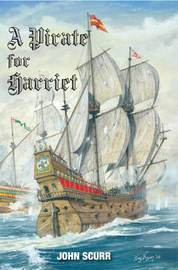 A Pirate for Harriet by John Scurr image