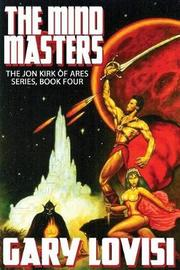 The Mind Masters by Gary Lovisi