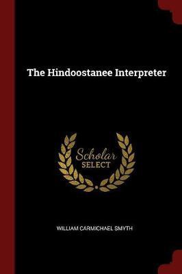 The Hindoostanee Interpreter by William Carmichael Smyth image