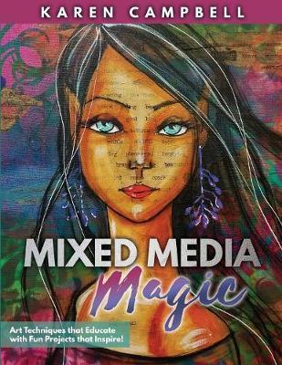 Mixed Media Magic by Karen Campbell