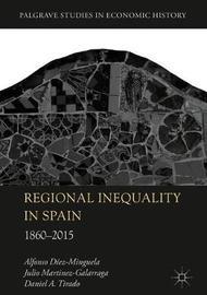 Regional Inequality in Spain by Alfonso Diez Minguela