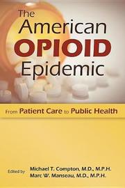 The American Opioid Epidemic