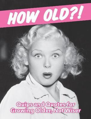 How Old?! (for women) by Summersdale image