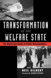 Transformation of the Welfare State by Neil Gilbert image