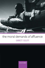 The Moral Demands of Affluence by Garrett Cullity image