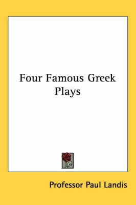 Four Famous Greek Plays