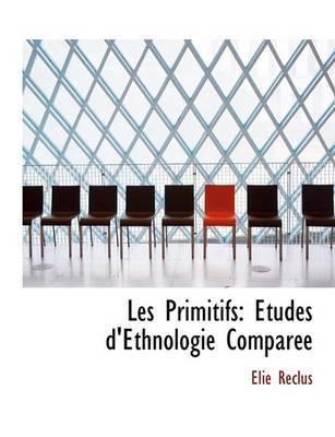 Les Primitifs by Alie Reclus
