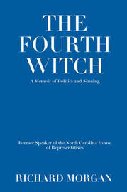 The Fourth Witch by Richard Morgan