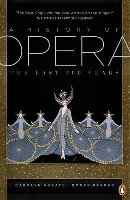 A History of Opera by Carolyn Abbate image