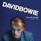Who Can I Be Now? (1976 - 1976) by David Bowie