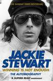 Winning is Not Enough: The Autobiography by Jackie Stewart