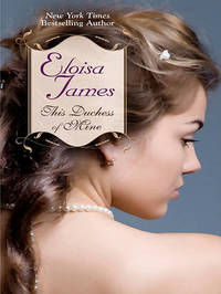 This Duchess of Mine by Eloisa James image