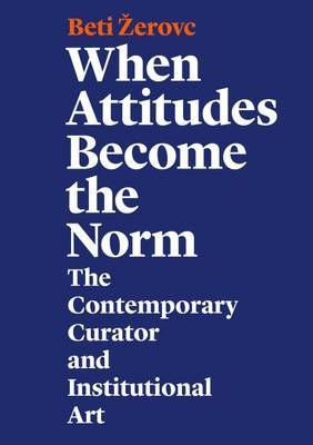 When Attitudes Become the Norm by Beti Zerovc