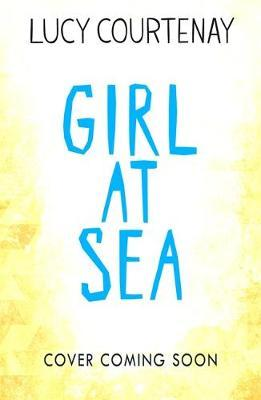 Girl at Sea by Lucy Courtenay