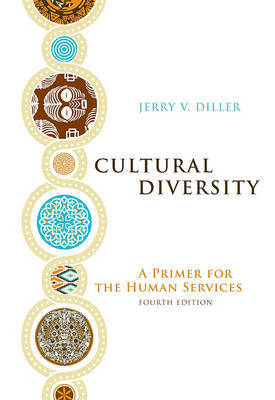 Cultural Diversity: A Primer for the Human Services by Jerry V Diller image