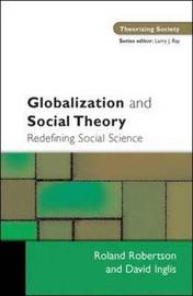 Globalization and Social Theory by Robert Robertson