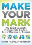 Make Your Mark by Nurys Harrigan-Pedersen