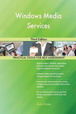 Windows Media Services Third Edition by Gerardus Blokdyk