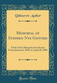Memorial of Stephen Nye Gifford by Unknown Author