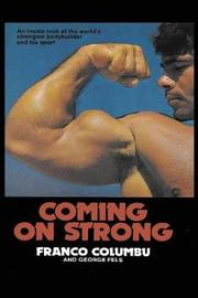 Coming on Strong by Franco Columbu image