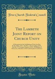 The Lambeth Joint Report on Church Unity by Free Church Federal Council image