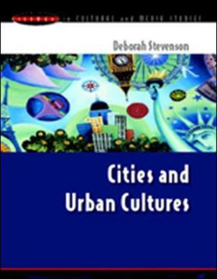 CITIES AND URBAN CULTURES by Deborah Stevenson image