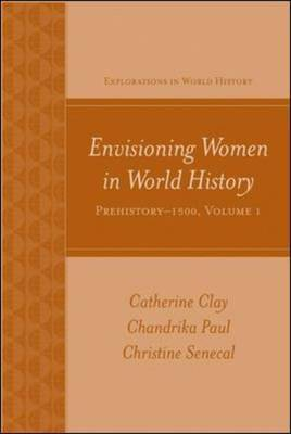 Envisioning Women in World History: Prehistory to 1500 by Chandrika Paul image