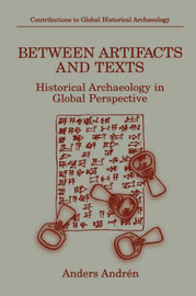Between Artifacts and Texts by Anders Andren