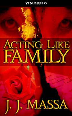 Acting Like Family by Jj Massa image
