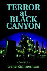 Terror at Black Canyon by Gene Zimmerman