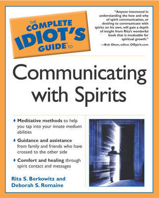 Complete Idiot's Guide to Communicating with Spirits by Rita S. Berkowitz image