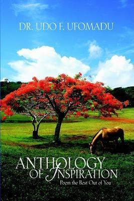 Anthology of Inspiration by Udo F Ufomadu image