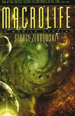 Macrolife: A Mobile Utopia by George Zebrowski